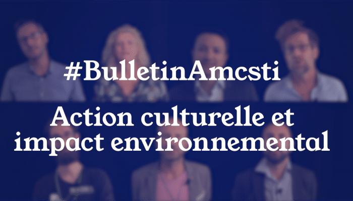 Action culturelle et impact environnemental
