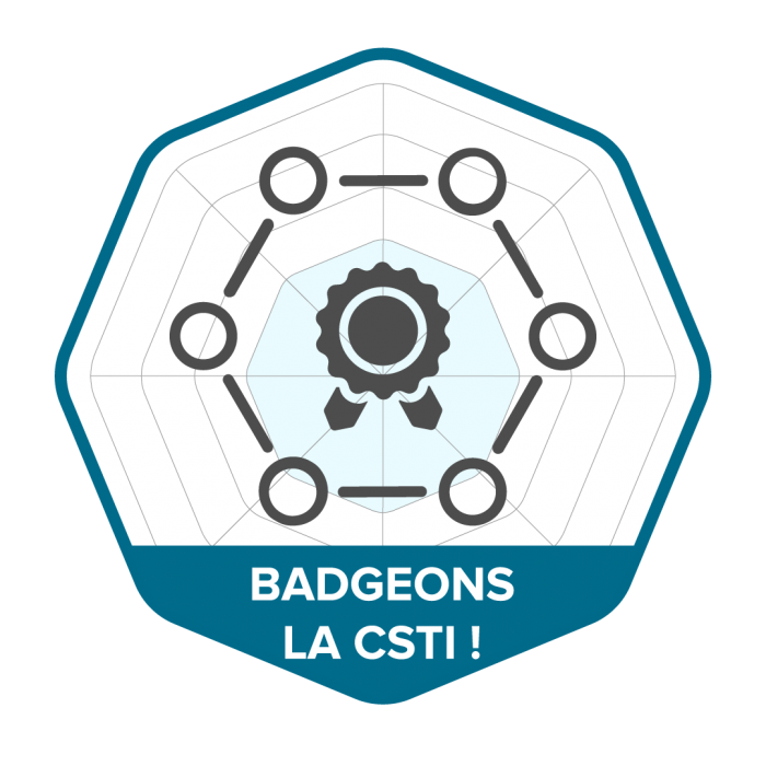 Badgeons la CSTI